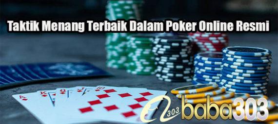 Taktik Menang Terbaik Dalam Poker Online Resmi